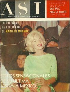 3 abril 1962 - ASI MAGAZINE - Marilyn en Mexico