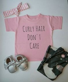 Curly Hair Don't Care Shirt Baby Handmade Tee by WanderingLittles