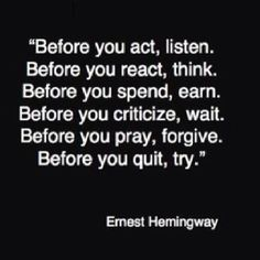 bathroom mirrors, word of wisdom, remember this, life, ernest hemingway, thoughtful quotes, people who give up on you, inspirational quotes, think before you speak quotes