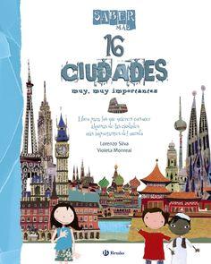 SABER MÁS 16 CIUDADES MUY, MUY IMPORTANTES