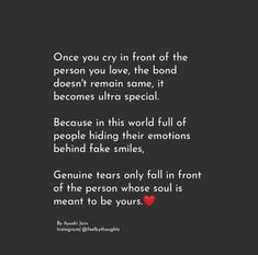 Wow, than Jeff must be bonded for life and eternity for all the tears he's seen me cry, plus he's the cause of those tears. Quotes Deep Feelings, Hurt Quotes, True Love Quotes, Love Quotes For Her, Romantic Love Quotes, Love Yourself Quotes, Mood Quotes, Life Quotes, Karma Quotes
