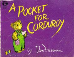 A Pocket For Corduroy By Don Freeman