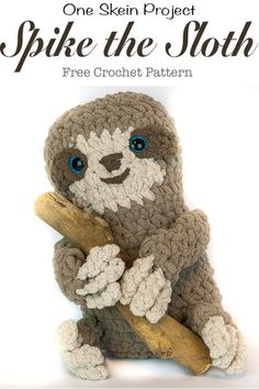 Learn Crochet One skein of yarn and you can have this adorable plush sloth! He is easy to create using only the basic crochet stitches. This is a wonderful free crochet pattern. This Sloth would make the perfect gift. Tunisian Crochet, Knit Or Crochet, Learn To Crochet, Crochet Toys, Free Crochet, Crochet Baby, Crochet Animals, Quick Crochet Gifts, Yarn Animals