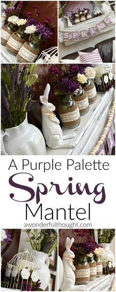 A Purple Palette Spring Mantel.  Great decorating ideas for Spring or Easter | http://awonderfulthought.com