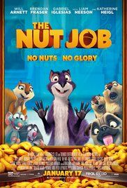 The Nut Job This one is way better funnier as hell