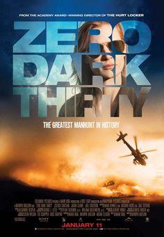 Zero Dark Thirty 2012 - Kathryn Bigelow. to watch