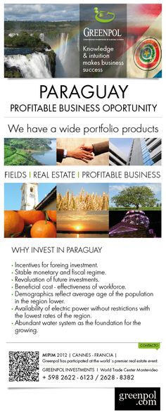 Profitable businesses and investments in Paraguay.  Unique opportunities.  Contact us at www.greenpol.com through our live chat.