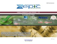 COMEX-REPORT-DAILY BY EPIC RESEARCH 25 October 2013