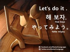 Master3Languages - Korean, Japanese, English — How to say 'Let's do it.' in Korean and Japanese