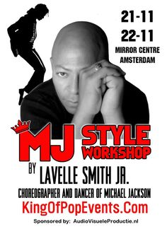MJ Style Workshop by LaVelle Smith in Amsterdam!  http://www.mjvibe.com/mj-style-workshop-by-lavelle-smith-in-amsterdam/