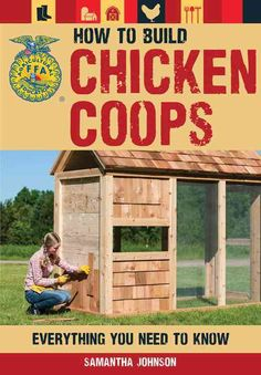 Plan, customize, and build the perfect home for your flock, brood, or clutch. Backed by the National FFA Organization, our acclaimed series of How to Raise guides has helped countless first-time anima