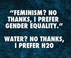 Women's liberation and feminism were words of PRIDE during second wave feminism.  Words matter. This lesson has somehow escaped third wave feminists.