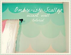 DIY Ombre Scalloped wall tutorial by Free Pretty Things For You!, via Flickr