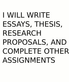 write essays, research proposals and thesis by maggyw