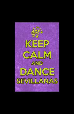 Keep calm and dance sevillanas
