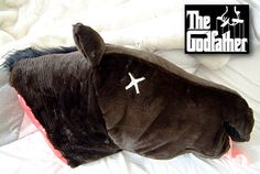 Horse head pillow. The Godfather.