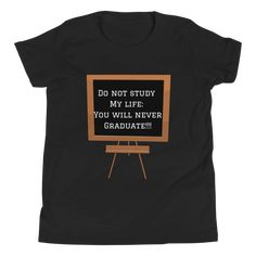 One of the greatest life lessons for today and in pursue of a better life is to simply do you. Do not study other people's lives because you will never graduate. You do you by getting a copy of this t-shirt as a gift for your child. Best Casual Outfits, Great Life, Personalized T Shirts, Fun Prints, Better Life, Life Lessons, Shirt Designs, Study, Child