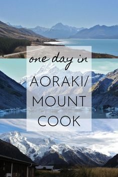 One Day in Aoraki/Mount Cook - This Wild Life Of Mine - travel and wildlife blog