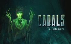 Cabals: The Card Game Expands News Games, Video Games, Game Mechanics, Deck Construction, Game Ui, Underworld, Magic The Gathering, World War Two, The Expanse
