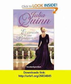 El corazon de una Bridgerton (4pocket Romantica) (Spanish Edition) (9788415139072) Julia  Quinn , ISBN-10: 8415139071  , ISBN-13: 978-8415139072 ,  , tutorials , pdf , ebook , torrent , downloads , rapidshare , filesonic , hotfile , megaupload , fileserve Good Night, That Look, Ebooks, Hearts, Nighty Night, Good Night Wishes