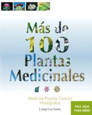 Más de 100 plantas medicinales. Medicina popularcanaria.