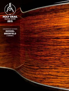 Exhibitor at the Holy Grail Guitar Show 2015: Michael Greenfield, Greenfield Guitars, Canada. http://www.greenfieldguitars.com, https://www.facebook.com/pages/Greenfield-Guitars/152000994906532?fref=ts, http://holygrailguitarshow.com/exhibitors/greenfield-guitars/