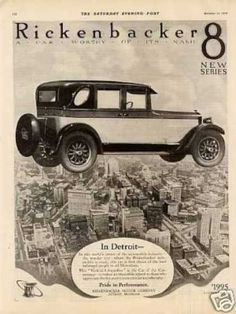 Vintage Cars Rickenbacker 8 Car Looks like they had flying cars in Vintage Advertisements, Vintage Ads, Vintage Shoes, 1920s Ads, Old School Cars, Car Posters, Car Advertising, Automobile Industry, Old Ads