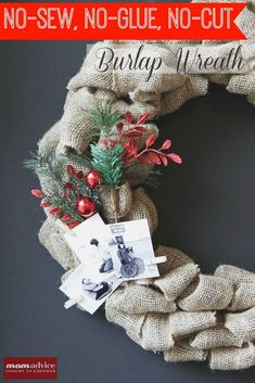 I am all about beautiful and simple decorations for the holidays. Today's tutorial is how to make a burlap wreath for the holiday season. This is a no-sew, no-glue, no-cut project that should be easy to create in about 30 minutes.