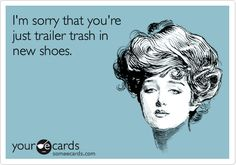 SOTRUE. Keep trying to glam your white trash self up. Lmao. always have been, always will be...sorry.