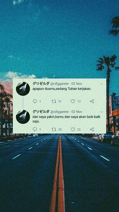 Doa ;( Some Quotes, Words Quotes, Qoutes, Random Quotes, Reminder Quotes, Self Reminder, Twitter Quotes, Tweet Quotes, Islamic Inspirational Quotes
