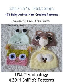 4 Hats/beanies in 5 sizes from preemie to 3 years old Featuring an owl, bear, chick and frog This is one of our most popular patterns and children love them!! In USA Terminology Sizes: Preemie…  read more at Kobo.