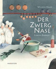 Der Zwerg Nase von Wilhelm Hauff - Illustrationen v. Lisbeth Zwerger