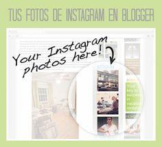 Personalización de Blogs: tutoriales blogger, trucos blog...: Cómo poner las fotos de Instagram en Blogger