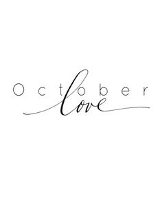 """October love"" free printable 
