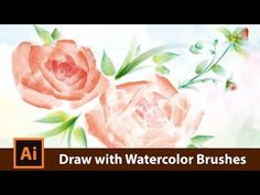 How to draw with Watercolor Brushes in Adobe Illustrator - YouTube