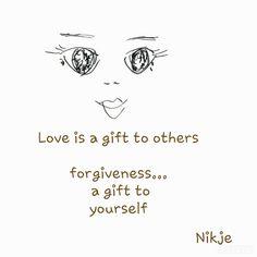 Love is a gift #citaten #spreuken