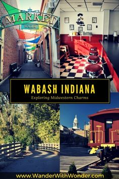 Explore midwestern charms of Wabash, Indiana, a mix of old & new with boutique inns, wine tastings, antiquing, and musical shows. via @wanderwwonder