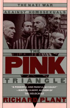 [(The Pink Triangle: Nazi War Against Homosexuals)] [Author: Richard Plant] published on (December, Good Books, My Books, Books To Read, Pink Triangle, Book Categories, Date, Reading Online, Nonfiction, Germany