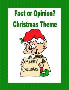 A fact is something that can be proven.  An opinion is a feeling or belief about something and cannot be proven.This 12 page Christmas themed collection gives a variety of examples and opportunities to read and decide and bulid this skill.  There are 5 student pages, a cover, and an answer key.For more products that reinforce reading and language skills, check the links below:ABC Order Practice to the Third Letter Printable WorksheetsAll About Adjectives- A Series of Worksheets for Grades…