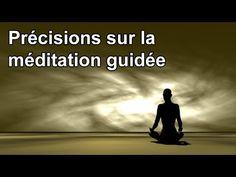 Précisions utiles sur la méditation guidée - YouTube