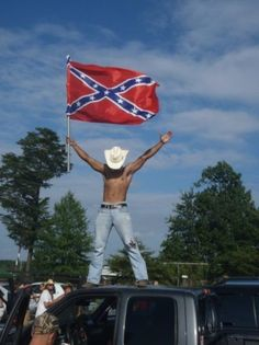And the south will rise again...and whoever this is, love ya'.......
