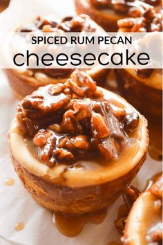 Spiced Rum Cheesecakes are little treats laced with spiced rum and smothered in a homemade boozy caramel studded with pecans. This dessert is perfect for dinner parties, holidays, and for all the spiced rum lovers in your life. Rum Recipes, Alcohol Drink Recipes, Bakery Recipes, Dessert Recipes, Margarita Recipes, Recipes Dinner, Diabetic Recipes, Pecan Cheesecake, Cooking