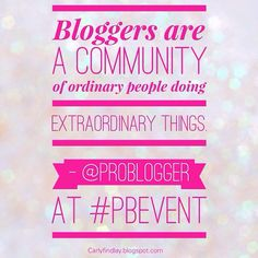 Some things about the amazing Problogger event #pbevent