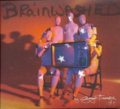 """George Harrison – Brainwashed (2002) – I agree with Stephen Thomas Erlewine (AllMusic): """"Brainwashed isn't just a success, it's one of the finest records Harrison ever made…it's a quiet, subtle gem."""" It's amazing because Harrison died before the album was completed and Harrison's son, Dhani, and his friend Jeff Lynne finished it. I especially like: Any Road*P2 Vatican Blues*Pisces Fish*Looking For My Life*Rising Sun*Stuck Inside A Cloud*more. I enjoyed this remarkable CD today, 9/23/2014."""