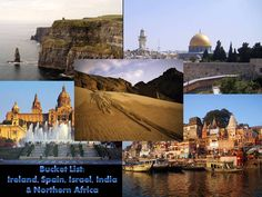 Bucket List For Travel: Ireland, Spain, Israel, India, and Northern Africa. <3