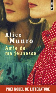 Amie de ma jeunesse - Alice Munro