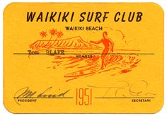 This surf club membership card. Vintage Surf, Vintage Prints, Vintage Posters, Retro Surf, Vintage Tiki, Vintage Mermaid, Vintage California, Vintage Hippie, Vintage Hawaiian