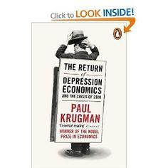 Paul Krugman - The Return of Depression Economics