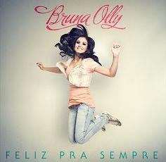 Bruna Olly feliz pra sempre 2011