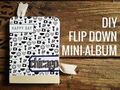 Persnickety DIY Flip Down Mini Album
